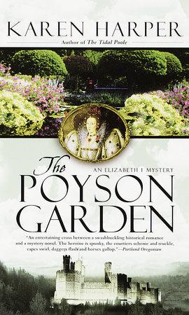 The Poyson Garden by Karen Harper
