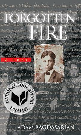 Forgotten Fire by Adam Bagdasarian