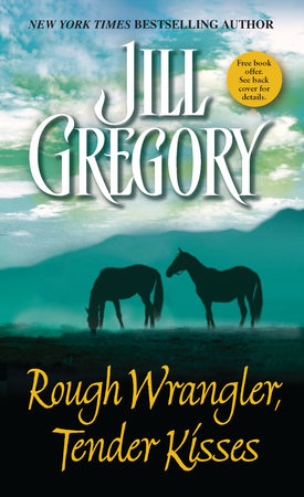 Rough Wrangler, Tender Kisses by Jill Gregory