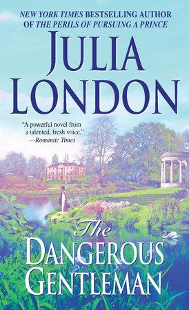 The Dangerous Gentleman by Julia London