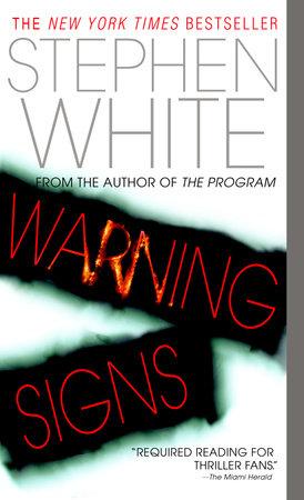 Warning Signs by Stephen White: 9780440237419 | PenguinRandomHouse.com:  Books