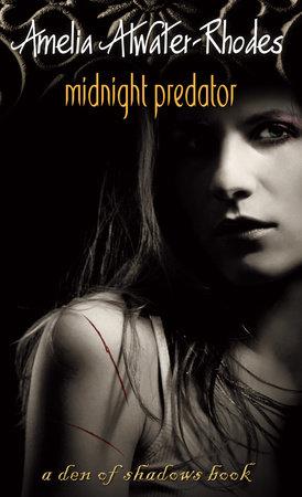 Midnight Predator by Amelia Atwater-Rhodes
