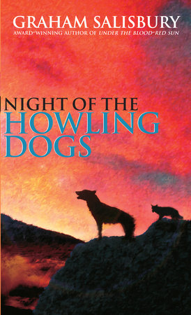 Night of the howling dogs by graham salisbury penguinrandomhouse night of the howling dogs by graham salisbury fandeluxe Images