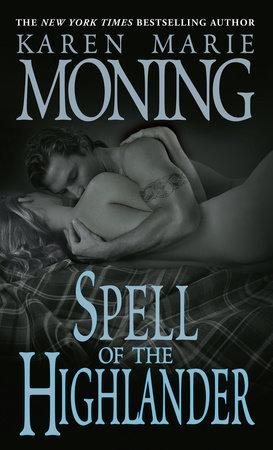 Spell of the Highlander by Karen Marie Moning