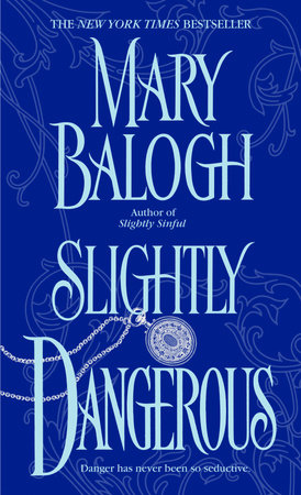 Slightly Dangerous by Mary Balogh