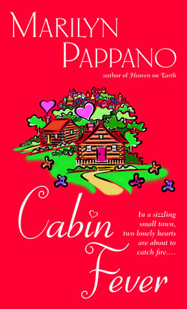 Cabin Fever by Marilyn Pappano