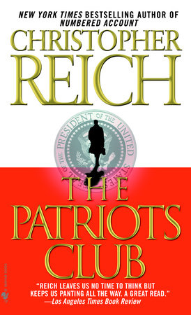 The Patriots Club by Christopher Reich