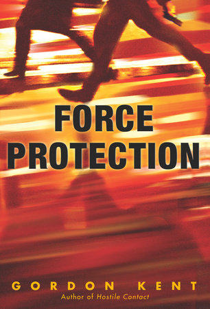 Force Protection by Gordon Kent