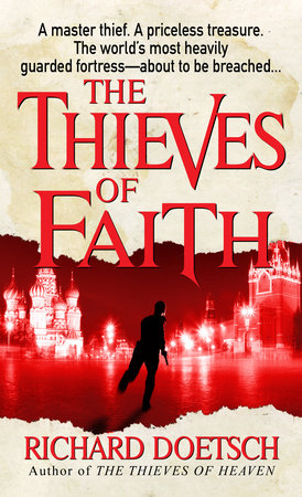 The Thieves of Faith by Richard Doetsch