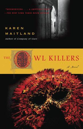 The Owl Killers by Karen Maitland