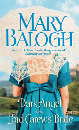 Dark Angel/Lord Carew's Bride by Mary Balogh
