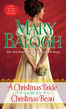A Christmas Bride/Christmas Beau by Mary Balogh