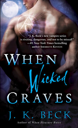 When Wicked Craves by J.K. Beck