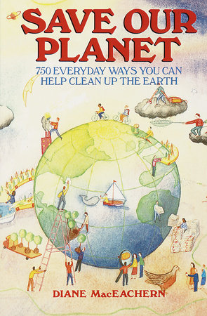 SAVE OUR PLANET by Diane Maceachern