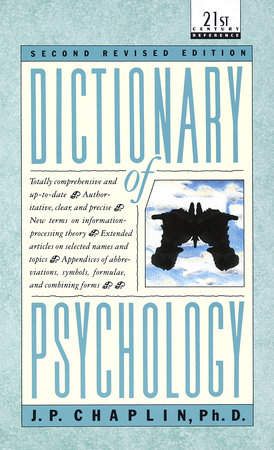 Dictionary of Psychology by J.P. Chaplin