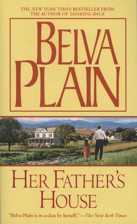 Her Father's House by Belva Plain