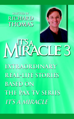 It's a Miracle 3 by Richard Thomas