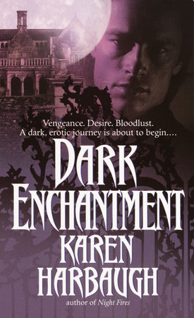 Dark Enchantment by Karen Harbaugh