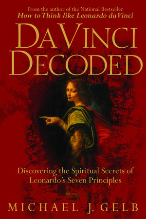Da Vinci Decoded by Michael J. Gelb