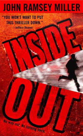 Inside Out by John Ramsey Miller