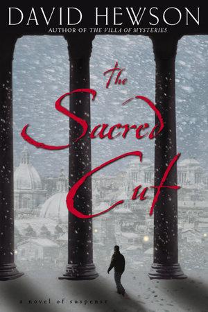The Sacred Cut by David Hewson