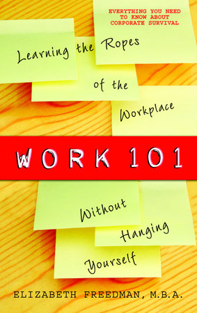 Work 101 by Elizabeth Freedman