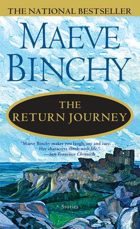 The Return Journey by Maeve Binchy