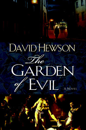 The Garden of Evil by David Hewson
