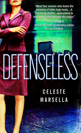 Defenseless by Celeste Marsella