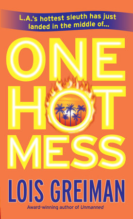 One Hot Mess by Lois Greiman