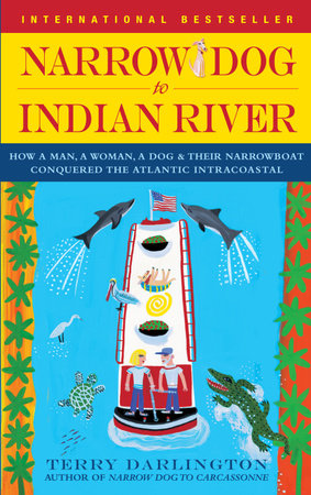 Narrow Dog to Indian River by Terry Darlington