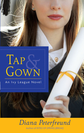Tap & Gown by Diana Peterfreund