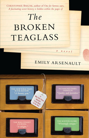 The Broken Teaglass by Emily Arsenault