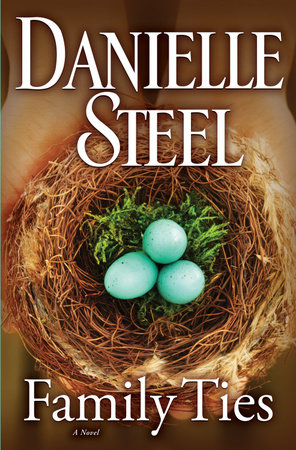 Family Ties by Danielle Steel