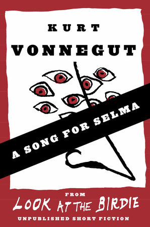 A Song for Selma by Kurt Vonnegut