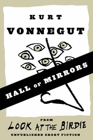 Hall of Mirrors by Kurt Vonnegut