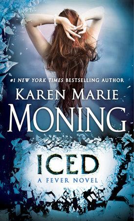 Iced by Karen Marie Moning