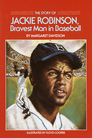 The Story of Jackie Robinson by Margaret Davidson