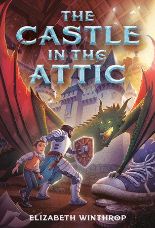 The Castle in the Attic by Elizabeth Winthrop