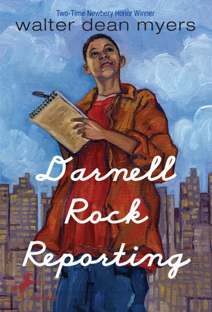 Darnell Rock Reporting by Walter Dean Myers