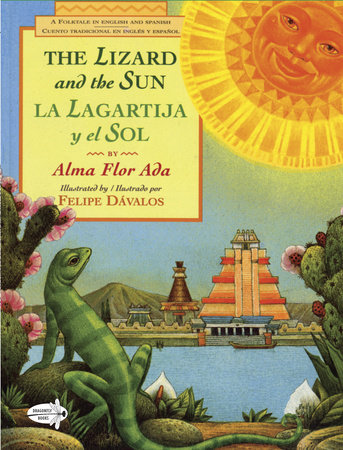 The Lizard and the Sun / La Lagartija y el Sol