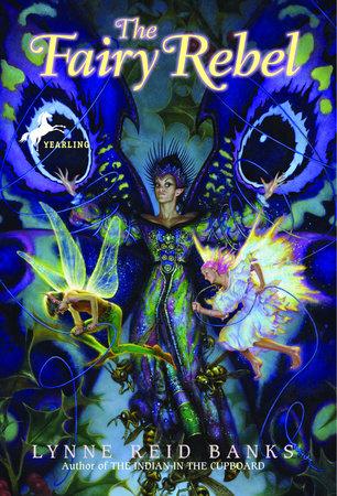 Ebook The Fairy Rebel By Lynne Reid Banks