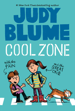 Cool Zone with the Pain & the Great One by Judy Blume ...