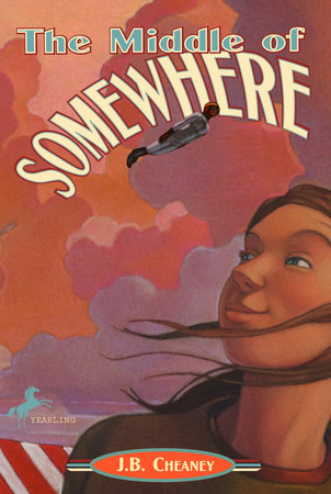The Middle of Somewhere by J.B. Cheaney