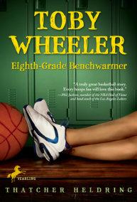 Toby Wheeler: Eighth-Grade Benchwarmer