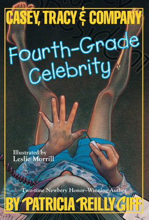 Fourth Grade Celebrity by Patricia Reilly Giff