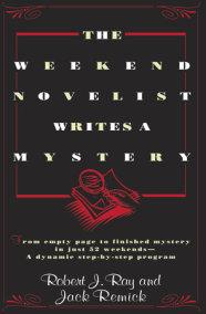 The Weekend Novelist Writes a Mystery