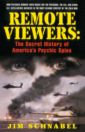 Remote Viewers by Jim Schnabel