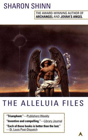 The Alleluia Files by Sharon Shinn