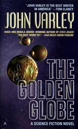 The Golden Globe by John Varley